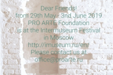 PRO ARTE Foundation is at the Intermuseum Festival in Moscow