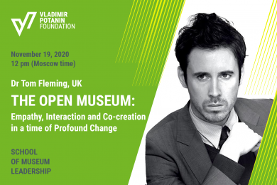 THE OPEN MUSEUM: EMPATHY, INTERACTION AND CO-CREATION IN A TIME OF PROFOUND CHANGE. Lecture by Dr Tom Fleming